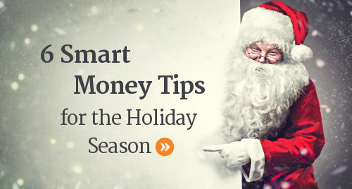 Smart money advice and tips for the Christmas holiday season.