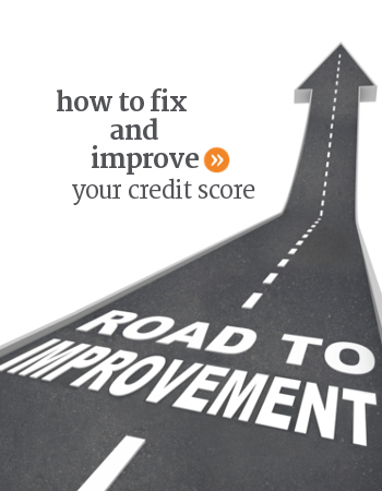 How to fix & improve your credit score & refresh financial situation.