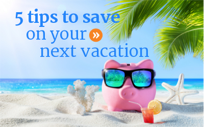 Tips for how to save money on your vacation.